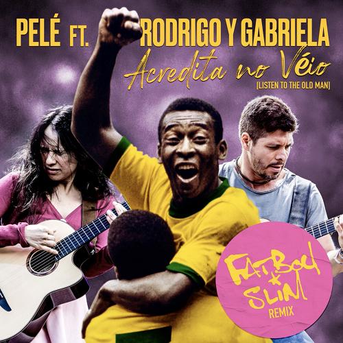 Pelé_RodrigoyGabriela_FatboySlim_01