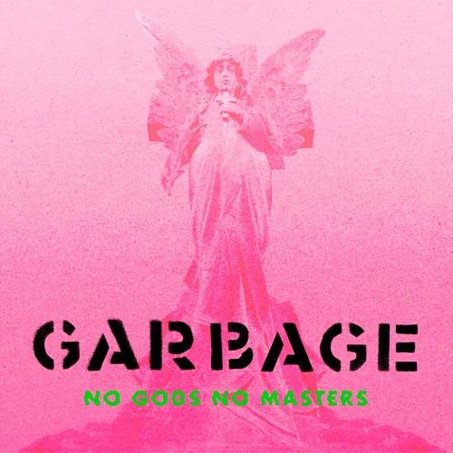 Garbage_NoGodsNoMasters
