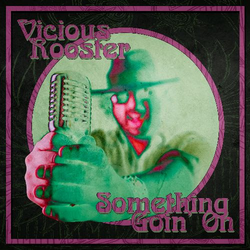 ViciousRooster_NewSingle