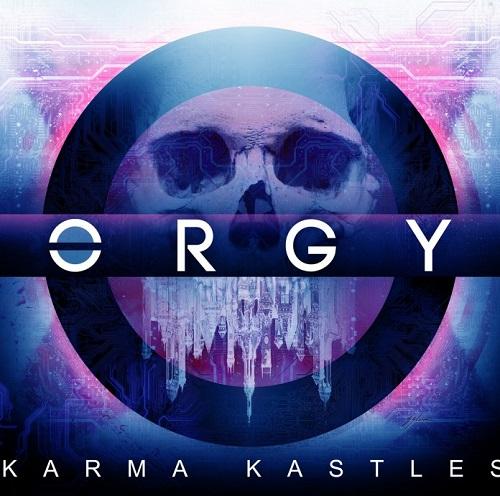 Orgy_KarmaKastles_Single